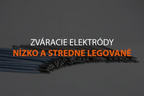 Zváracie elektródy nízko a stredne legované